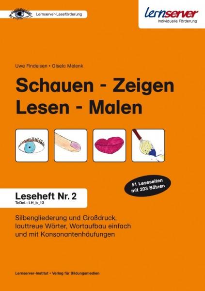 Leseheft 2: Schauen - Zeigen - Lesen - Malen